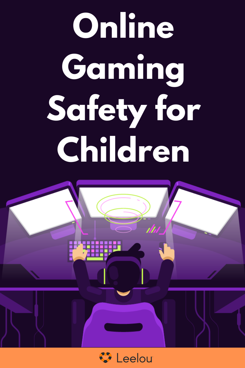 Online Gaming Safety for Children