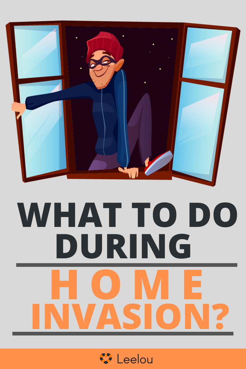 What to do during Home Invasion Blog
